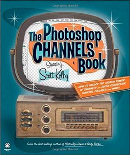 کتاب «کانال ها و شبکه های فتوشاپ» The Photoshop Channels Book