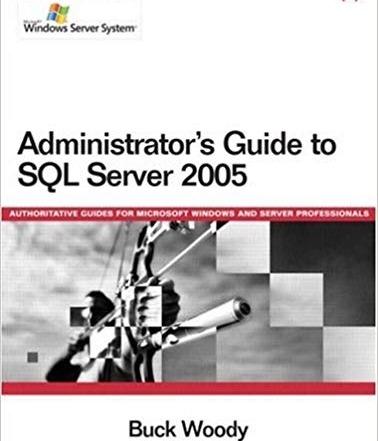 کتاب Administrator's Guide to SQL Server 2005