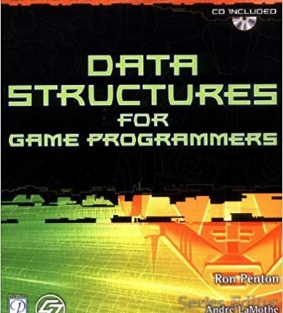 کتاب «ساختار داده ها برای برنامه نویسان بازی» Data Structures For Game Programmers