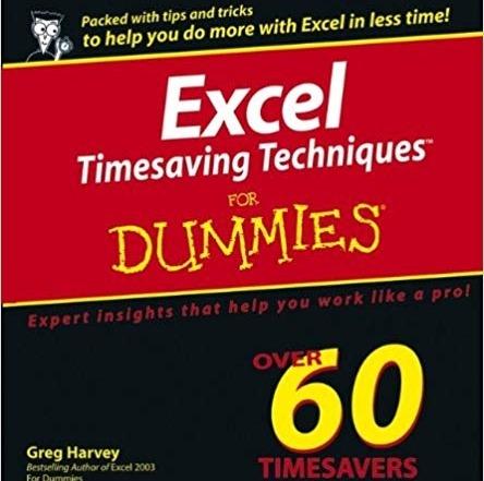 کتاب «تکنیک هایی از اکسل که در زمان شما صرفه جویی می کند، به زبان ساده» Excel Timesaving Techniques For Dummies