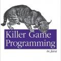 کتاب «برنامه نویسی بازی Killer در جاوا» Killer Game Programming In Java