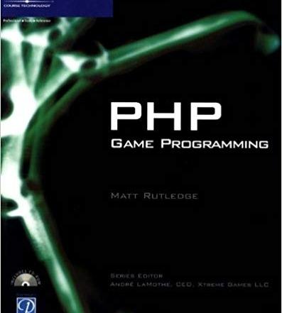 کتاب «PHP برای برنامه نویسی بازی» PHP Game Programming