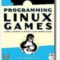 کتاب «برنامه نویسی بازی های لینوکسی» Programming Linux Games