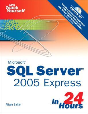 کتاب «Sams به شما SQL server 2005 را در 24 ساعت آموزش می دهد» Sams Teach Yourself Microsoft SQL Server 2005 Express in 24 Hours