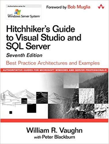 کتاب Hitchhiker's Guide to Visual Studio and SQL Server: Best Practice Architectures and Examples